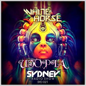 WHITE HORSE pres. SYDNEY Radio_show #021