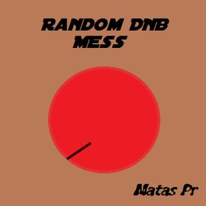 Matas Funky-random dnb mess