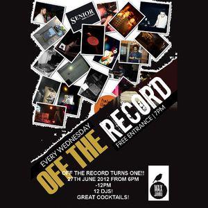 Off The Record - 1st Birthday 27th June 2012 - Bensamba