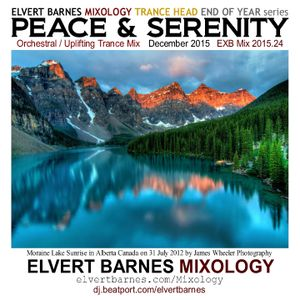 PEACE & SERENITY Orchestral / Uplifting Trance (End of Year) December 2015 Mix