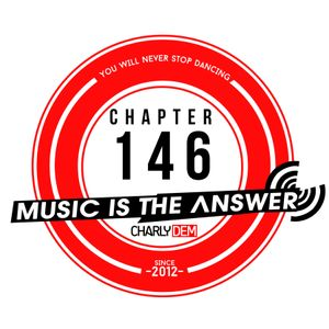 Music is the Answer. Capítulo Nº 146