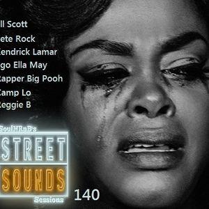 SoulNRnB's Street Sounds Sessions 140
