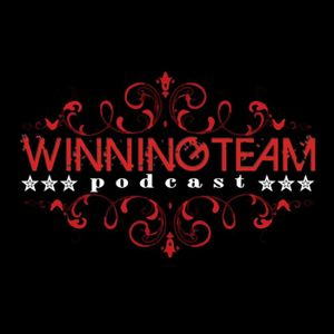 WINNINGTEAM PODCAST EP.006