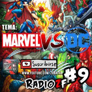 Los mejores superheroes ¿Marvel o DC Comics? - RadioZF Show #9