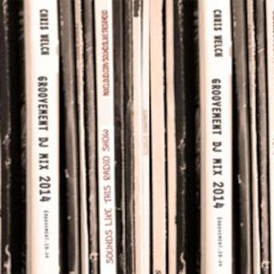 Chris Welch: Groovement Mix // 11MAY14