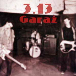Garaż 3.13 - garage 90s rebellion