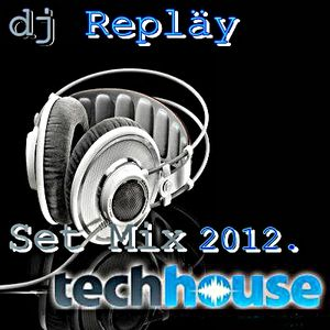 dj Repläy - Relaxes and Feels the of Music