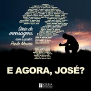 José de Chipre - Encorajador [E agora, José? #3]