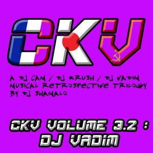 C.K.V. Volume 3.2 : Dj Vadim