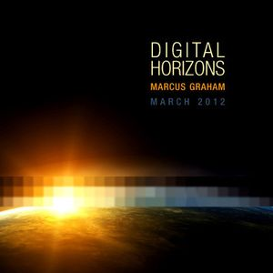 Marcus Graham - Digital Horizons @ CalonFM - March 2012