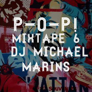 P-O-P! (mixtape 6) DJ Michael Marins