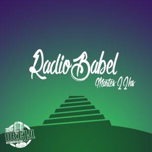 RADIO BABAEL - PROGRAMA 018 - 02-08-16 - MARTES DE 22 A 24 HS POR WWW.RADIOOREJA.COM.AR