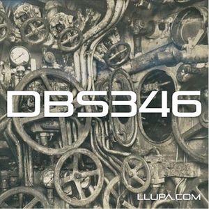 DBS346: Disc Breaks with Llupa - 20th August 2015