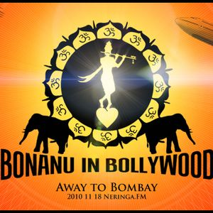 Bonanu In Bollywood - Away To Bombay