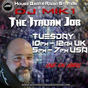 DJ Mik1 Presents The Italian Job Live On HBRS 01 - 08 - 19