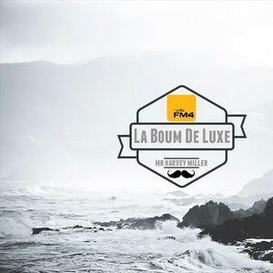 Fm4 LA BOUM DE LUXE Podcast