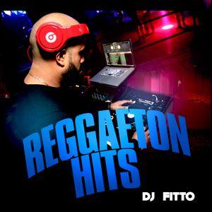 REGGAETON HITS 2018 BY DJ FITTO