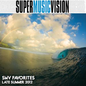 SMV Favorites - Late Summer 2012