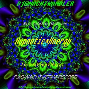 Dj-Nachtwandler-Hypnotic-Energy Nachtwerk Records 2011.
