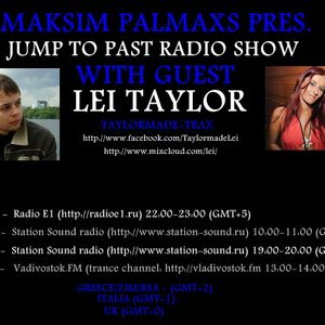 LEI TAYLOR GUEST MIX FOR JUMP TO PAST RADIO SHOW 2012