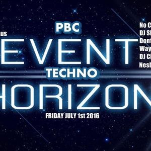 Event Horizon Techno Mix 1/07/16