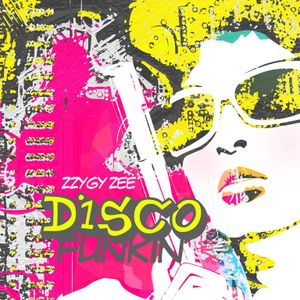 Disco Funkin' - Funky Disco Vocal House Mix