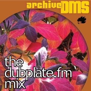The Dubplate FM mixup