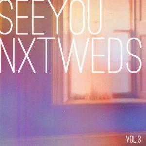 SEE YOU NXT WEDS vol3