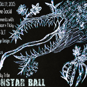 Monstar Ball - Singularity Tribe - October 17th 2015