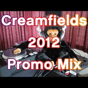 Creamfields 2012 Promo Mix