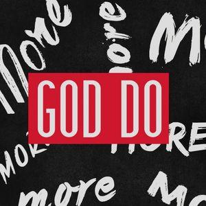 God Do More - Week 3 - Audio