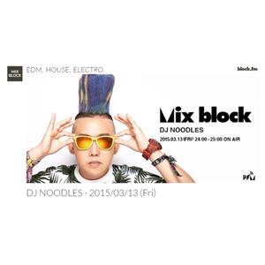 201503 DJ NOODLES MIX BLOCK