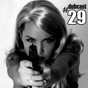 Dubcast #29