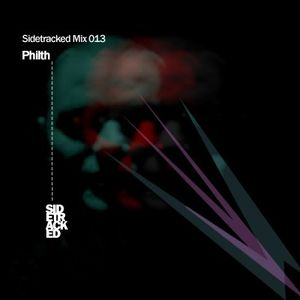 Sidetracked Mix 013 - Philth