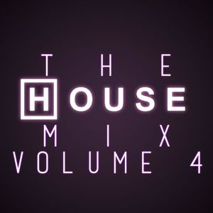 The House Mix: Volume 4