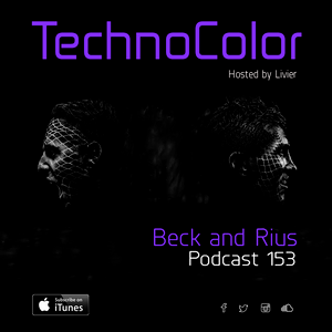 TechnoColor Podcast 153 | Beck and Rius