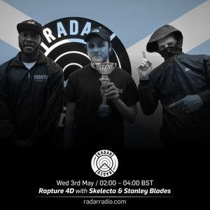 Rapture 4D, Stanley Blades + Skelecta - 3rd May 2017