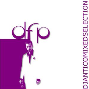 DfP - mixed by Deejay Antico