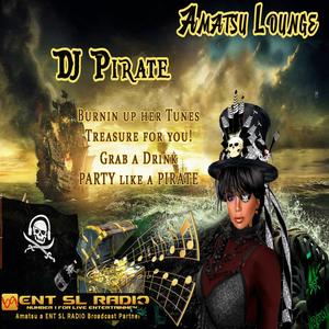 DJ Pirate's Rum&Cokelahoma Show on ENT SL Radio LIVE from Amatsu 07/08/2017