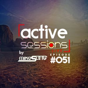 Active Sessions Live #051 By Mike Sang