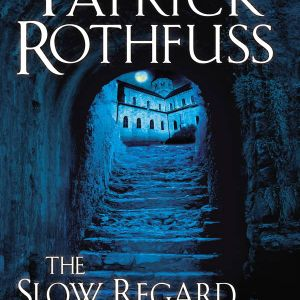 Episode 2: The Slow Regard of Silent Things by Patrick Rothfuss