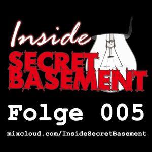 Inside Secret Basement Podcast #005