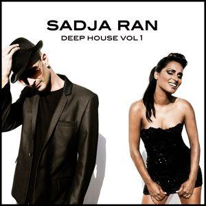 Sadja Ran - Deep House vol. 1 - LIVE teaser