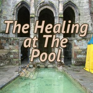 The Healing at The Pool