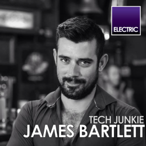 James Bartlett: Tech Junkie - 19.3.17