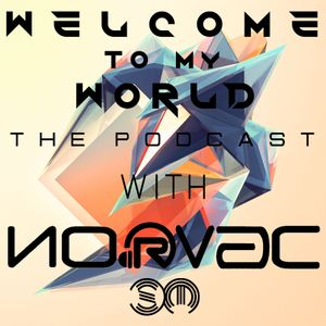 .:::..::Welcome To My World::..:::. Episode 34 .::Guest Mix by Richter::.