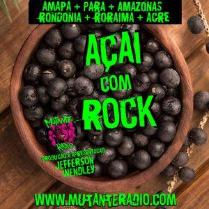 AÇAI COM ROCK EPISODIO 35