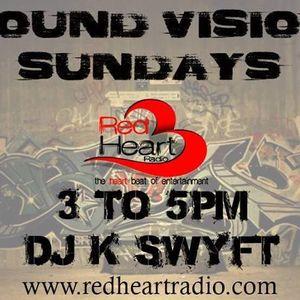 NYC's DJ K-Swyft - SoundVision Sundays (RedHeartRadio) - ALL BLENDS