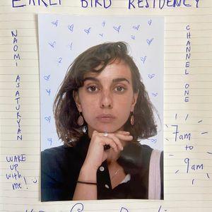 Naomi Asaturyan -  Early Bird - 1st October 2020