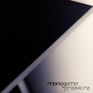 Monogamo - Pressure